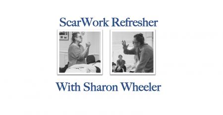 ScarWork Refresher with Sharon Wheeler